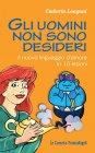 Gli Uomini Non Sono Desideri (eBook) Umberto Longoni