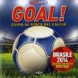 Goal! Guida al Gioco del Calcio Jim Kelman Lee Montgomery