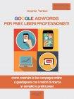 Google Adwords per PMI e Liberi Professionisti - eBook Andrea Venturi