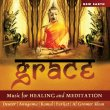 Grace - Music for Healing and Meditation