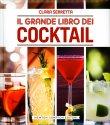Il Grande Libro dei Cocktail Clara Serretta