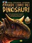 Grande Libro dei Dinosauri Grillo Parlante Edizioni