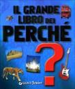 Il Grande Libro dei Perchè