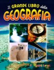 Il Grande Libro della Geografia Elena Gatti Cristina Giannella Cinzia Rando