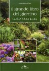 Il Grande Libro del Giardino Fausta Mainardi Fazio