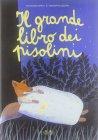 Il Grande Libro dei Pisolini Giovanna Zoboli