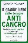 Il Grande Libro delle Terapie Anticancro Gianluca Pazzaglia