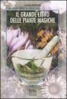 Il Grande libro delle Piante Magiche Laura Rangoni