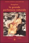 Dzogchen. La Grande Perfezione naturale