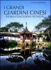I Grandi Giardini Cinesi