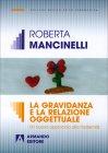 La Gravidanza e la Relazione Oggettuale Roberta Mancinelli