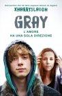 Gray. L'Amore Ha una sola Direzione - Xharryslaugh
