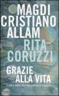 Grazie alla Vita Magdi Cristiano Allam Rita Coruzzi