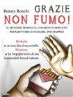 Grazie Non Fumo! - eBook Renato Ronchi