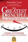 The Greatest Principle - Il Metodo Migliore Alexander Loyd
