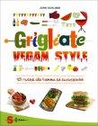 Grigliate Vegan Style John Schlimm