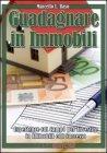Guadagnare in Immobili (eBook)