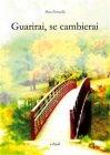Guarirai, Se Cambierai (eBook) Pino Perriello