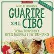 Guarire con il Cibo Ebook Giusi De Francesco