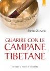 Guarire con le Campane Tibetane (eBook) Suren Shrestha
