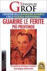 Guarire le Ferite Pi� Profonde Stanislav Grof