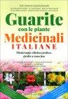 Guarite con le Piante Medicinali Italiane R. A. Bianchi