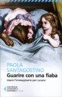 Guarire con Una Fiaba Paola Santagostino