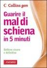 Guarire il Mal di Schiena in 5 Minuti (Edizione Tascabile)