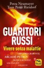 Guaritori Russi Petra Neumayer Tom Peter Rietdorf