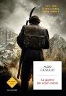 La Guerra dei Nostri Nonni - Aldo Cazzullo