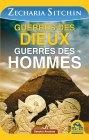 Guerres des Dieux, Guerres des Hommes (eBook) Zecharia Sitchin