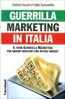 Guerrilla Marketing in Italia Andrea Frausin, Fabio Zancanella