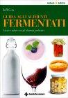 Guida agli Alimenti Fermentati Jeff Cox