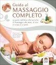 Guida al Massaggio Completo