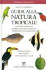 Guida alla Natura Tropicale Marco Lambertini