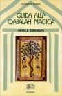 Guida alla Qabalah Magica Frater Barrabbas