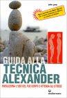 Guida alla Tecnica Alexander John Gray