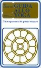 Guida allo Yoga Sri Aurobindo