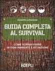 Guida Completa al Survival Roberto Lorenzani