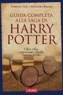 Guida Completa alla Saga di Harry Potter - eBook Francesca Cosi, Alessandra Repossi