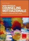 Guida Pratica al Couseling Motivazionale