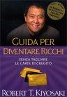 Guida per Diventare Ricchi Robert Kiyosaki