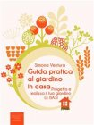 Guida Pratica al Giardino in Casa (eBook) Simona Ventura
