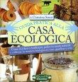 Guida Pratica alla Casa Ecologica Christina Strutt