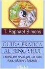 Guida Pratica al Feng Shui
