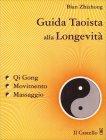 Guida Taoista alla Longevità Bian Zhizhong