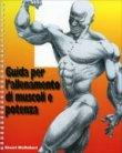 Guida per l'Allenamento di Muscoli e Potenza
