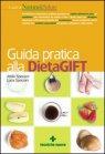 Guida pratica alla Dieta GIFT Attilio Speciani