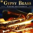 Gypsy Brass Fanfara Din Cozmesti - Musica tradizionale rumena