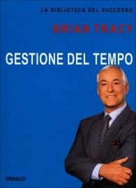 Gestione del Tempo Brian Tracy